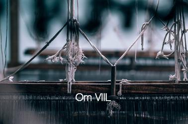 OM VIIL - Vi arbejder i naturmaterialer